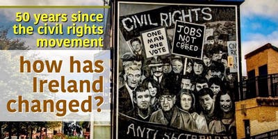 50 years since the civil rights movement: How has Ireland Changed?