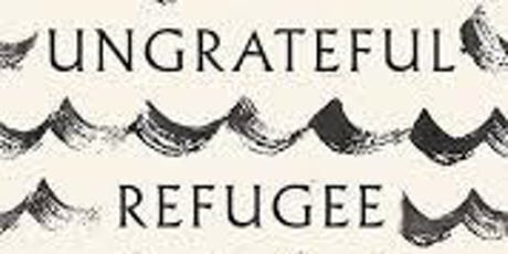 "Words and Experiences: ""The Ungrateful Refugee"" Q&A with Dina Nayeri tickets"