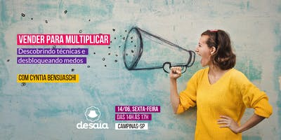 Vender para multiplicar, com Cyntia Bensuaschi | #cirandadesaia | 14/06
