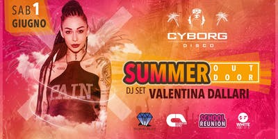 Outdoor Summer Party - Djset Valentina Dallari