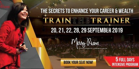 TRAIN THE TRAINER by MERRY RIANA tickets