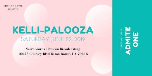 Glitter & Gossip Presents Kelli-Palooza