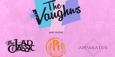 The Vaughns, The Lad Classic, Room 1742, Apparatus +invites tickets