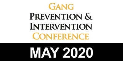 2020 Gang Prevention & Intervention Conference