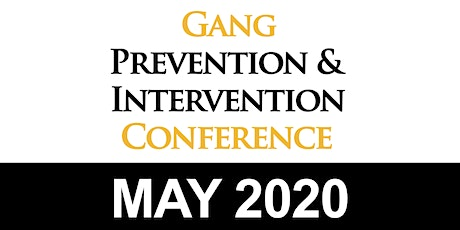 2020 Gang Prevention & Intervention Conference tickets