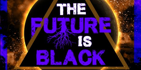 The Future Is Black  tickets