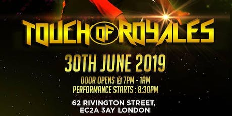 Touch of Royales tickets