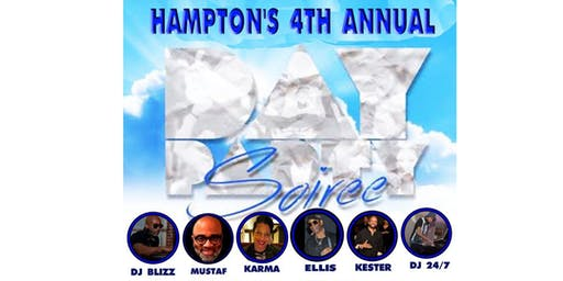 4TH ANNUAL HAMPTON'S DAY PARTY