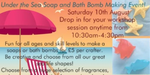Under the Sea! Summer Soap & Bath Bomb Making Workshop