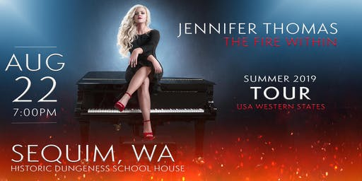 Jennifer Thomas - The Fire Within Tour (Sequim, WA)