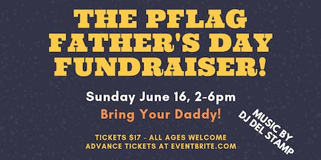 The Pflag Father's Day Fundraiser tickets