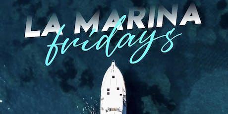 La Marina Fridays tickets