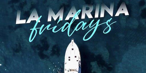 La Marina Fridays