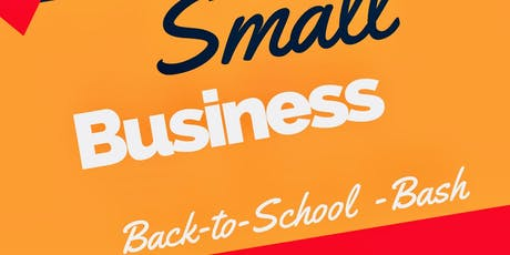 Small Business Back to School Bash tickets