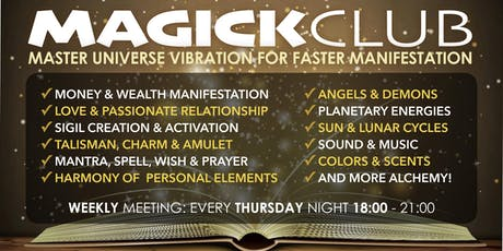 MAGICK CLUB - MASTER UNIVERSE VIBRATION FOR FASTER MANIFESTATION tickets