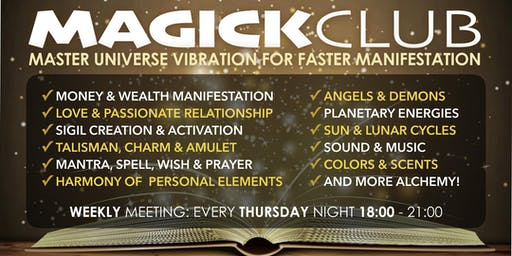 MAGICK CLUB - MASTER UNIVERSE VIBRATION FOR FASTER MANIFESTATION