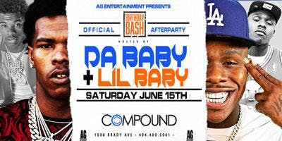 THE OFFICIAL BIRTHDAY BASH AFTERPARTY STARRING LIL BABY & DA BABY