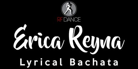 Lyrical Bachata With Erica Reyna tickets