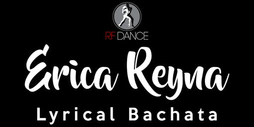 Lyrical Bachata With Erica Reyna
