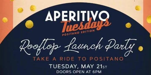 Aperitivo Tuesdays Positano Edition