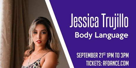 Body Language with Jessica Trujillo tickets