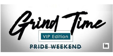FEMME PATRON PRESENTS: GRINDTIME - VIP EDITION tickets