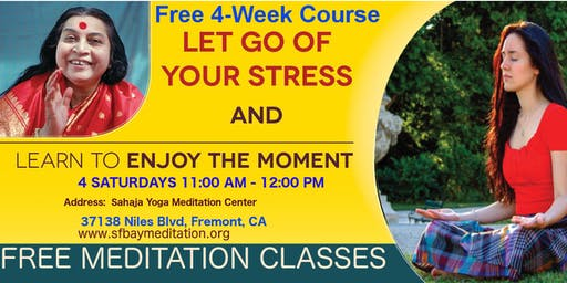 Free 4 Week Meditation Course in Fremont, CA Starting June 1st, 2019