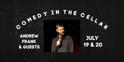 Comedy in The Cellar - Andrew Frank Feat. Randy Ankarlo