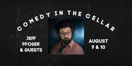 Comedy in The Cellar - Jeff Pfoser tickets