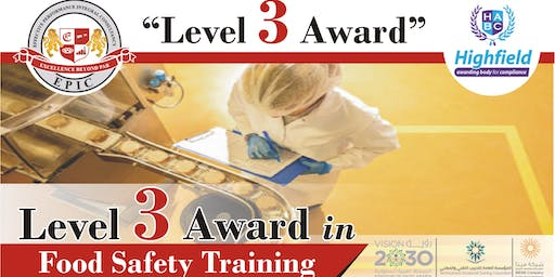 Food Safety Level 3 Training @ Jeddah From 1-3 July, 2019