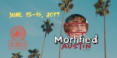 MORTIFIED AUSTIN - June 15-16 *ALL SHOWS ASL INTERPRETED*