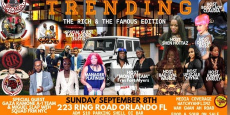 "TRENDING "" The Rich & The Famous Edition"" tickets"