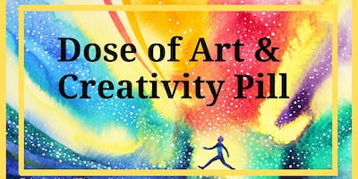 Dose of Art & Creativity Pill