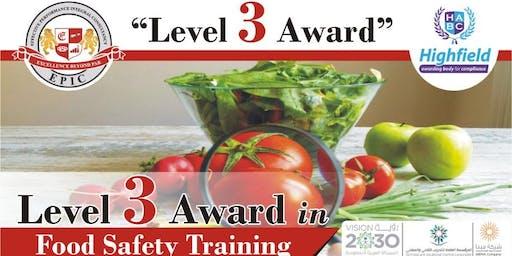 Food Safety Level 3 Training @ Makkah 21-23 July, 2019