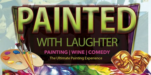 Painted With Laughter (Paint & Comedy Show)