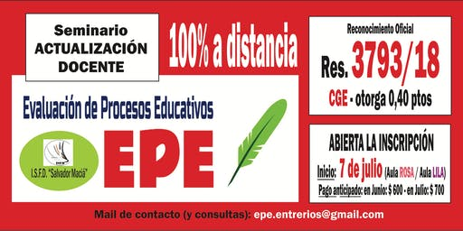 Seminario EVALUACIÓN DE PROCESOS EDUCATIVOS (EPE) - 100%  A DISTANCIA