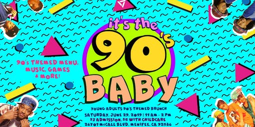 It's the 90's Baby: Young Adults 90's Themed Brunch