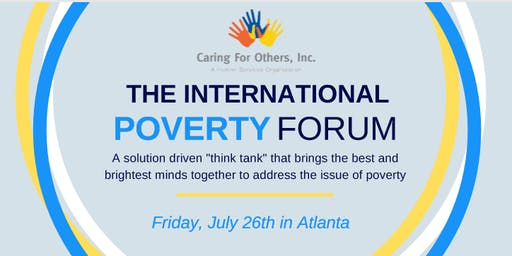 THE CARING FOR OTHERS 2019 POVERTY FORUM