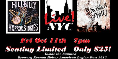 Hillbilly Horror Stories & Twisted Philly Live in NYC!