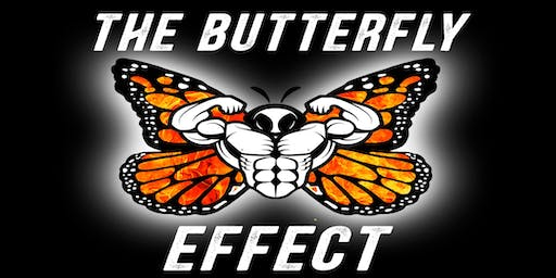 The Butterfly Effect #TBE