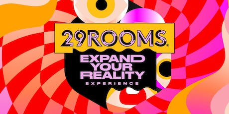 29Rooms Dallas - August 16,2019 tickets