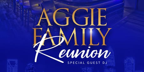 Aggie Family Reunion GHOE 2019 tickets
