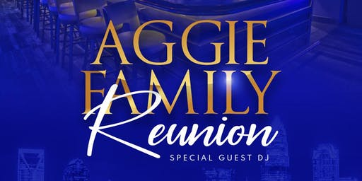 Aggie Family Reunion GHOE 2019