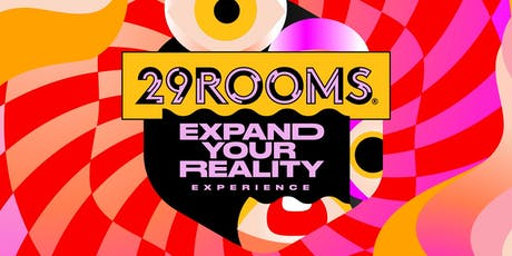 29Rooms Toronto - October 3, 2019 tickets