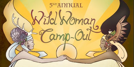 Wild Woman Camp Out 2019  tickets