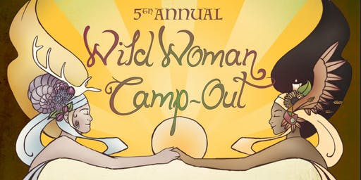 Wild Woman Camp Out 2019
