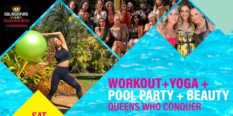 Summer Bash! Pool Party & Pool-Side Fitness Workout Queens Who Conquer tickets