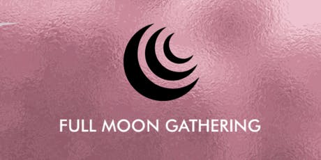 Full Moon Gathering @ Hoame - Beaver Full Moon tickets