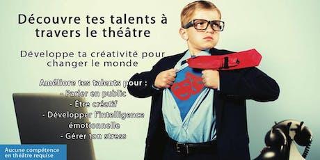 Découvre tes talents à travers le théâtre tickets