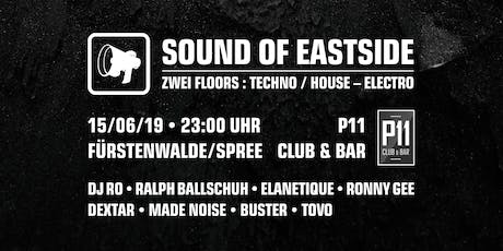 Sound of Eastside | Techno • House • Electro Tickets